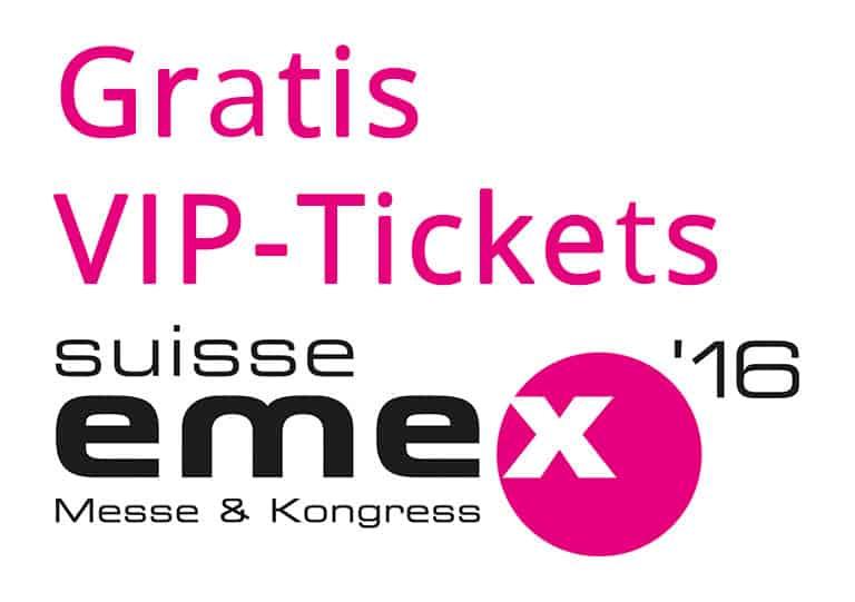 Gratis VIP-Tickets SuisseEMEX 2016